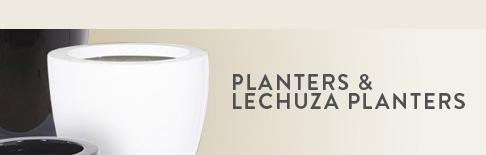 Planters & Lechuza Planters